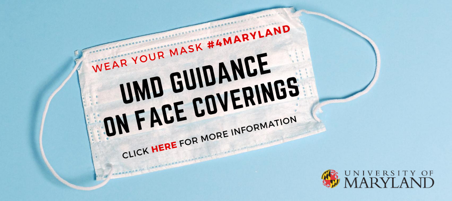 UMD Guidance on Face Coverings